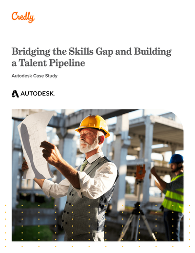 GATED CONTENT: Bridging the Skills Gap and Building a Talent Pipeline. How Autodesk Certification Uses Digital Credentials to Empower the Workforce image